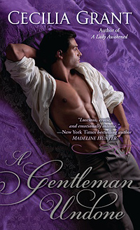 Book Review – Janet Webb encourages readers to try, Gentleman Undone, by Cecilia Grant